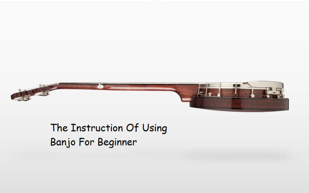 Using Banjos For Beginners